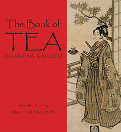 The Book of Tea Okakur Kakuzo