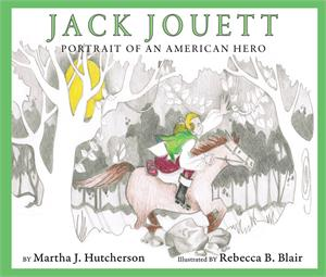 Jack Jouett: Portrait of an American Hero