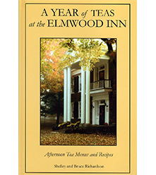 A Year of Teas at the Elmwood Inn